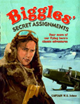 Biggles Secret Assignments