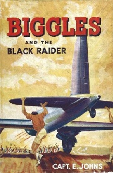 Biggles and the Black Raider - Cover of 44-02